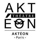 Spectacles Akteon Théâtre Paris