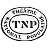 Spectacles TNP - Théâtre National Populaire Villeurbanne