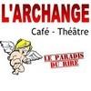 Comédie Archange Théâtre Marseille