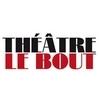 Spectacles Théâtre le Bout Paris