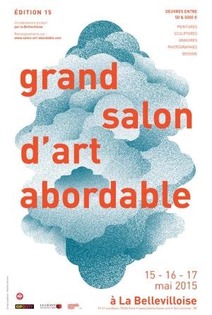 Grand salon d art abordable 15 me dition bellevilloise for Grand salon d art abordable