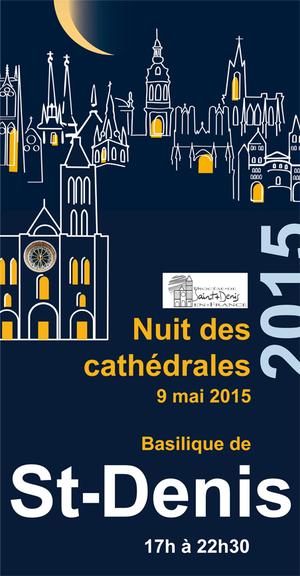 Nuit des cath drales basilque de saint denis saint denis 93200 sortir - Se loger saint denis ...