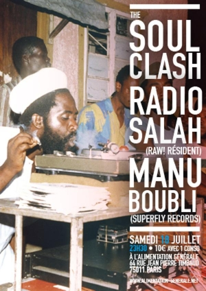 THE SOULCLASH :  RADIO SALAH vs MANU BOUBLI (SUPERFLY RECORDS)