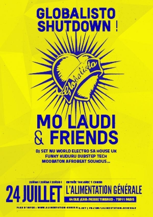 GLOBALISTO SHUTDOWN ! MO LAUDI  & FRIENDS