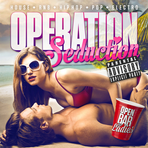 OPERATION SEDUCTION « SUMMER 2015 »