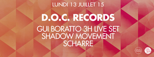 D.O.C. : GUI BORATTO (3 Hours Live), SHADOW MOVEMENT & SCHARRE