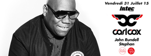 INTEC LABEL NIGHT : CARL COX, JON RUNDELL & STEPHAN