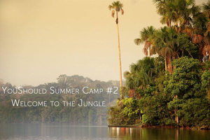 YouShould Summer Camp #2