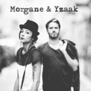 MORGANE & YZAAK