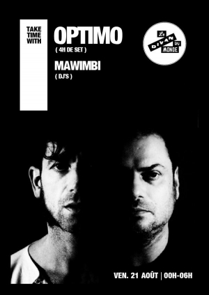 TAKE TIME with OPTIMO + MAWIMBI dj's