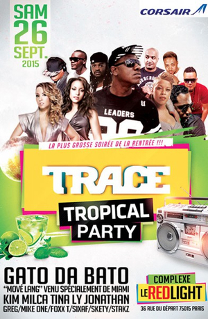TRACE TROPICAL PARTY
