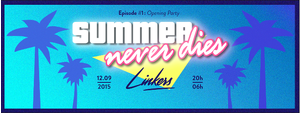 "Linkers Episode 1 : ""Summer Never Dies"" / Opening Party"