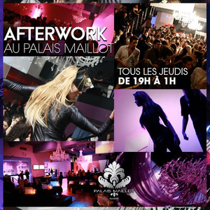 AFTERWORK @ PALAIS MAILLOT THE FAMOUS PARTY