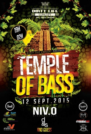 TEMPLE OF BASS w/ NIVEAU ZERO - DUPON & DUSON CREW - SEECKBAZZ - SOMERSAULT