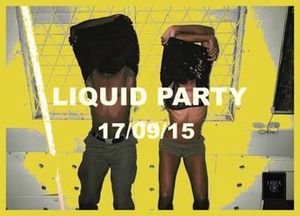 LIQUID PARTY// DJ ENDRIXX / HOSTED BY Y-LAN & PLUNKY B