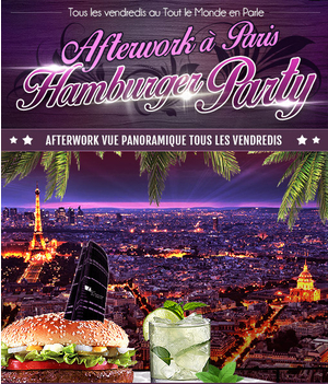 AFTERWORK HAMBURGER PARTY SUR LES TOITS DE PARIS (TERRASSE CHAUFFEE et CLUB INTERIEUR)