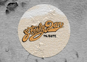STEELY DAN TRIBUTE - « THE GLORY OF THE ROYAL SCAM »