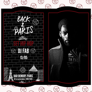 Back 2 Paris avec Dj FAB