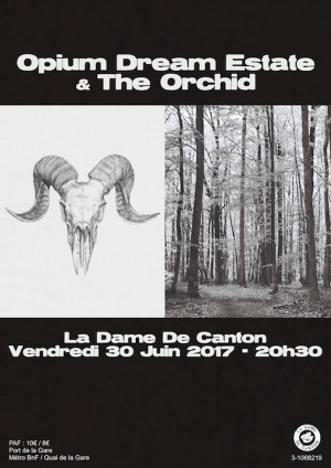 Concert : Opium Dream Estate + 1ère partie THE ORCHID