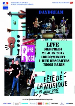 Concert rita rose et daydream f te de la musique 2017 paris 1 rue descartes 75005 paris - Fete de la musique 2017 date ...