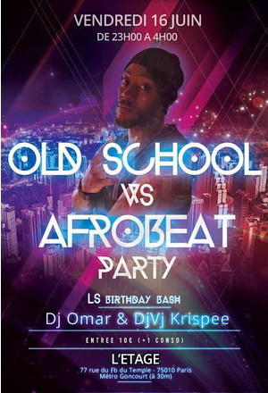 Old School VS Afrobeat PARTY