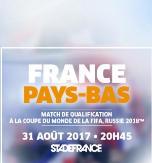 France pays bas qualification coupe du monde 2018 stade de france saint denis 93210 - Qualification coupe du monde 2018 ...