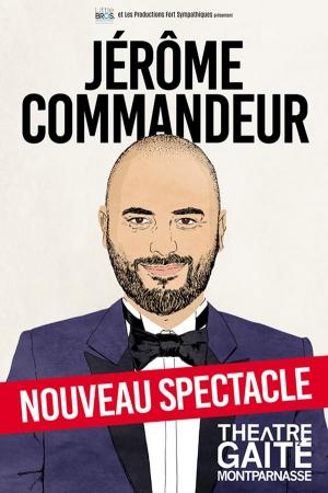 JEROME COMMANDEUR - Théâtre de la Gaité Montparnasse, Paris, 9
