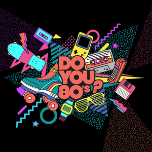 DO YOU 80s : La boum 80s ( Filles Gratuit )