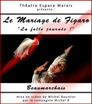 Le Mariage De Figaro Théâtre Espace Marais Paris 75004