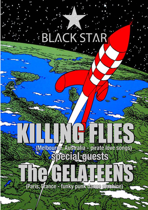 ★Killing Flies + The Gelateens★