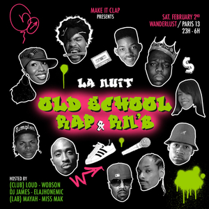 La nuit Old school Rap & Rnb