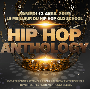 HIP HOP ANTHOLOGY - LE MEILLEUR DU HIP HOP OLD SCHOOL - GRATUIT avec INVITATION à TELECHARGER