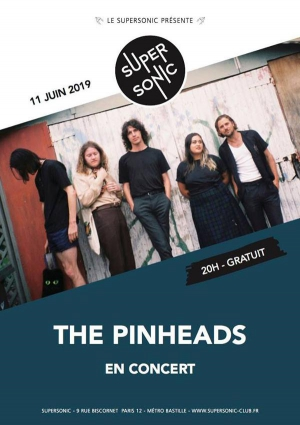 The Pinheads en concert au Supersonic (Free entry)