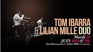 Tom Ibarra & Lilian Mille Duo