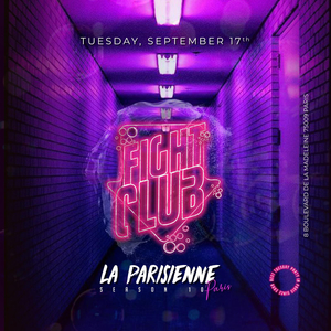 La Parisienne – Fight Club Edition