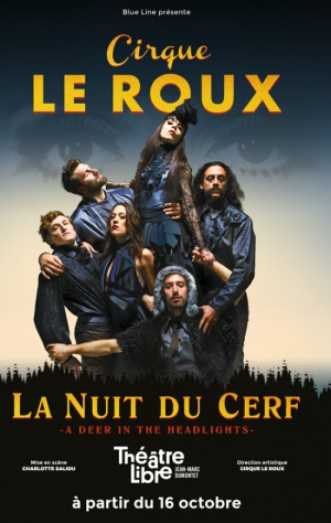 CIRQUE LE ROUX - NOUVELLE CREATION