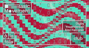 Basic Movement invite Digby, Youandewan & Alec Falconer