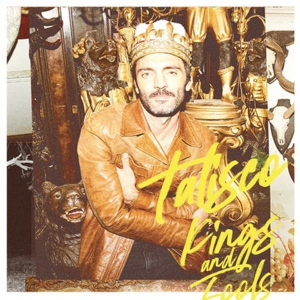 TALISCO - KINGS AND FOOLS TOUR