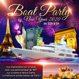 PRESTIGE BOAT PARTY NEW YEAR 2020 NOUVEL AN D'EXCEPTION SUR LA SEINE FACE A NOTRE DAME ILLUMINÉE