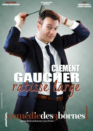 CLEMENT GAUCHER RATISSE LARGE
