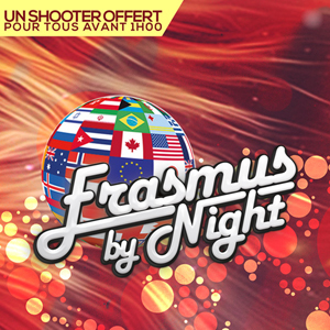 ERASMUS by NIGHT : Gratuit / Free