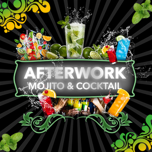 Afterwork Mojito & Cocktail [ GRATUIT ]