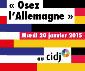 Journ e osez l 39 allemagne cidj paris 75015 sortir - Chambre de commerce franco allemande paris ...