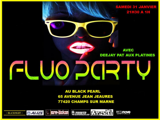 soiree fluo party restaurant pub le black pearl champs sur marne 77420 sortir paris. Black Bedroom Furniture Sets. Home Design Ideas