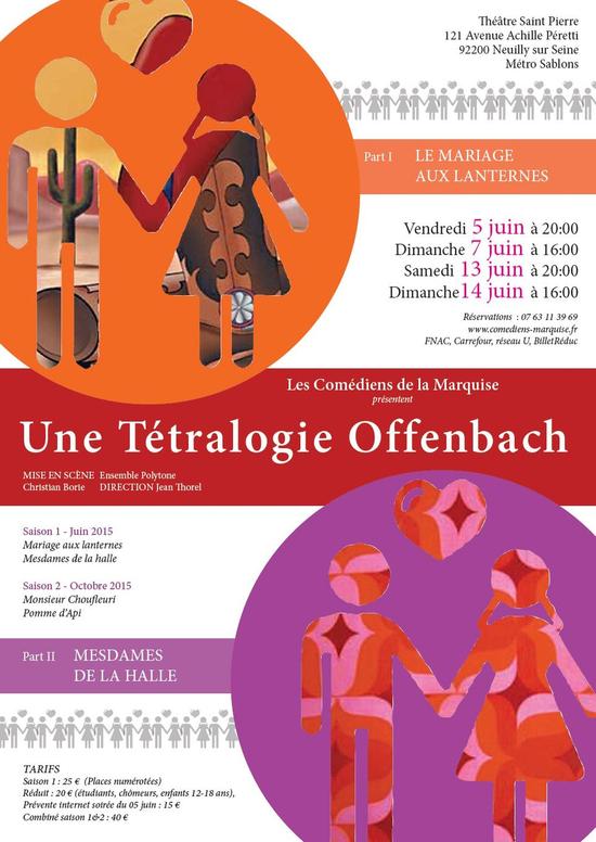 t 233 tralogie offenbach saison 1 le mariage aux lanternes mesdames de la halle espace