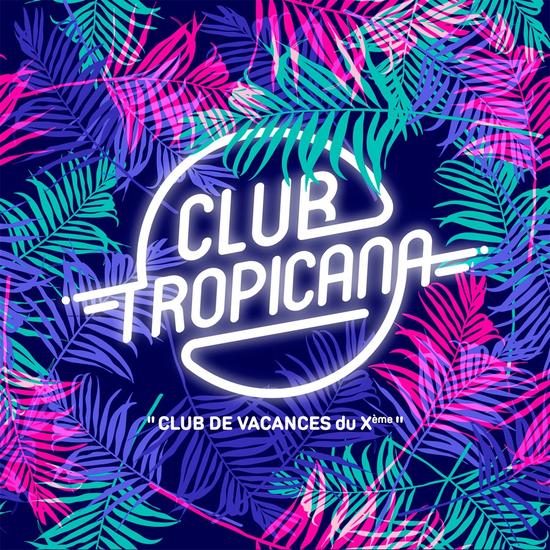 Club tropicana d co chic musique choc entree gratuite etoiles paris 75010 sortir - Deco chic et choc ...