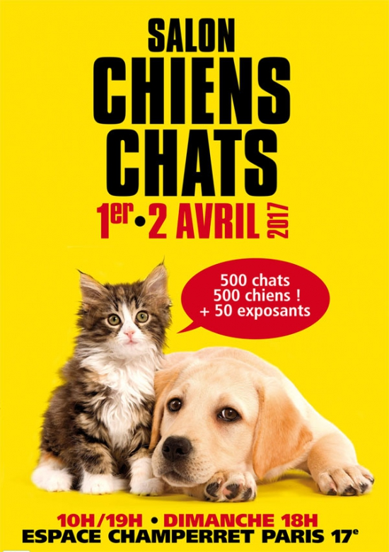 Salon chiens chats espace champerret paris 75017 for Salon du chiot reze 2017