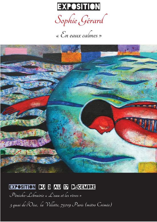 exposition de peinture de sophie gerard rallye photo 39 paris promenades au bord de l 39 eau. Black Bedroom Furniture Sets. Home Design Ideas