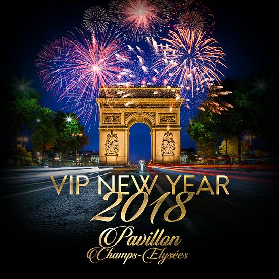 Vip new year champs elys es 2018 cocktail dinatoire 3 10 consos pavillon champs - Date des soldes ete 2017 paris ...