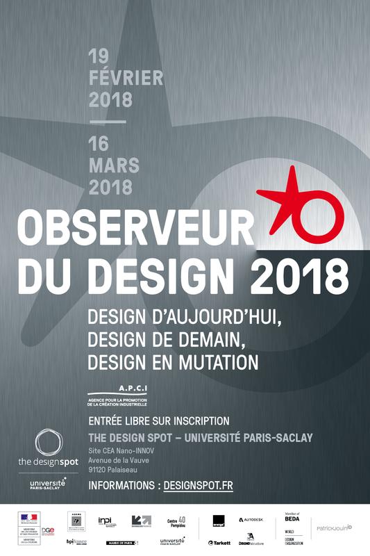 Flyer   Observeur du design 2018 - The Design Spot – Université  Paris-Saclay Paris - Lundi 19 Février 2018 - Sortir à Paris - Le Parisien  Etudiant c97beea317d